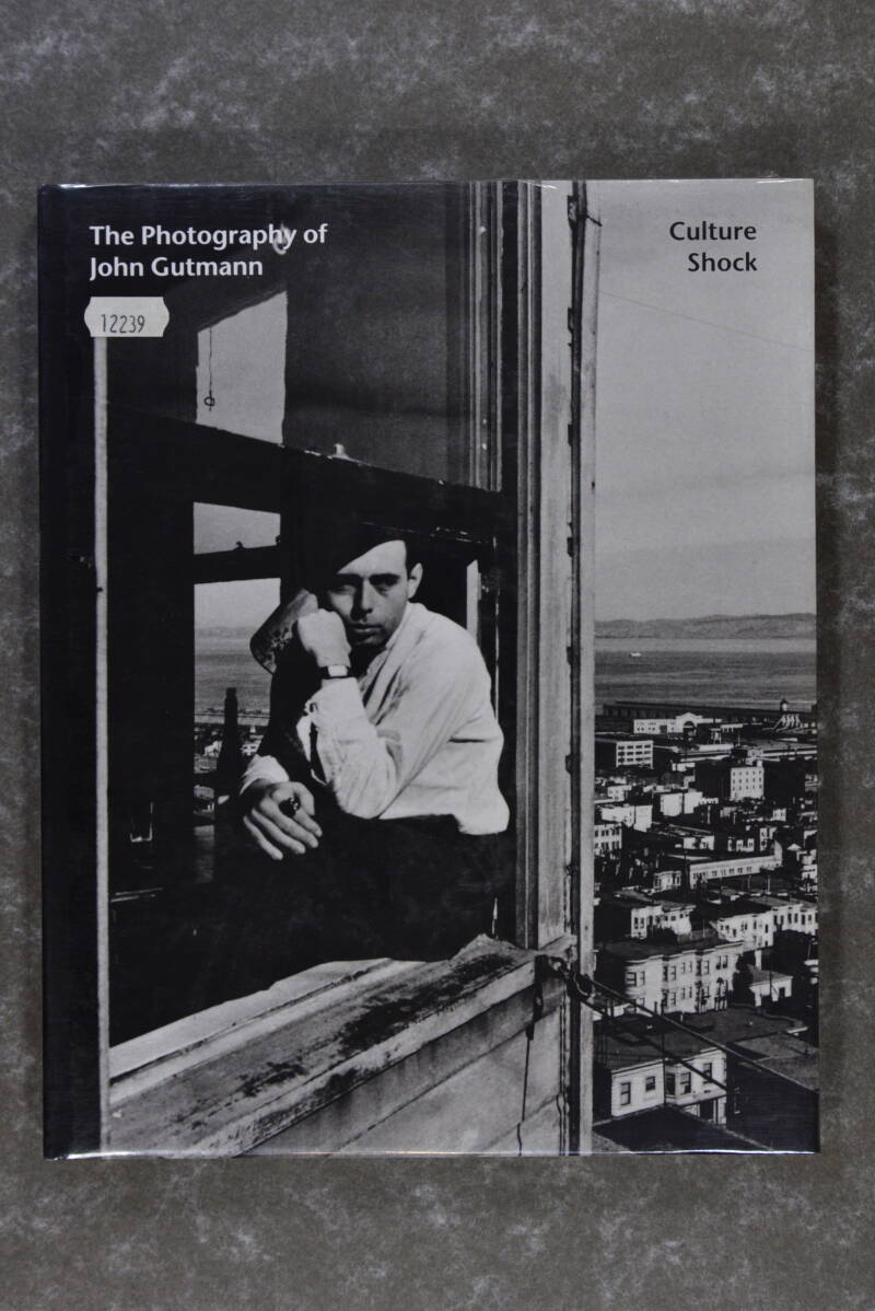 Gutman, John  -  The Photography of John Gutmann: Culture Shock (New in plastic!)
