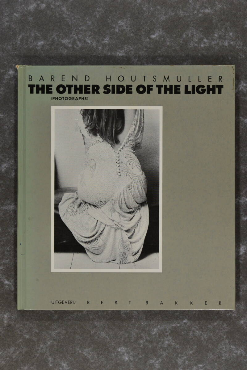Houtsmuller, Barend  -  The Other Side of the Light