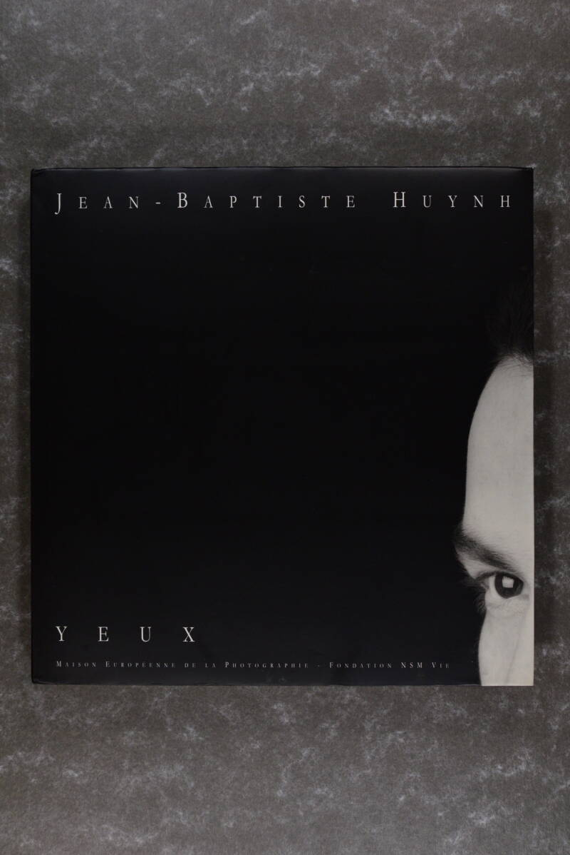 Huynh, Jean-Baptiste  -  Yeux  (New in plastic!) (XL-book)