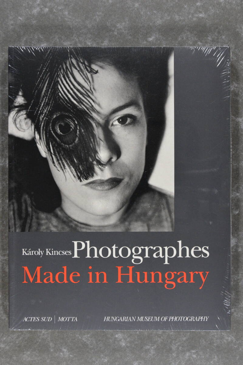 Kincses, Károly  -  Photographes Made In Hungary     (New in plastic!)