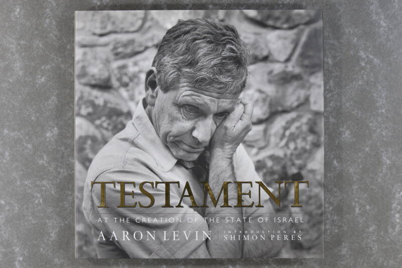 Levin, Aaron  -  Testament: At the Creation of the State of Israel