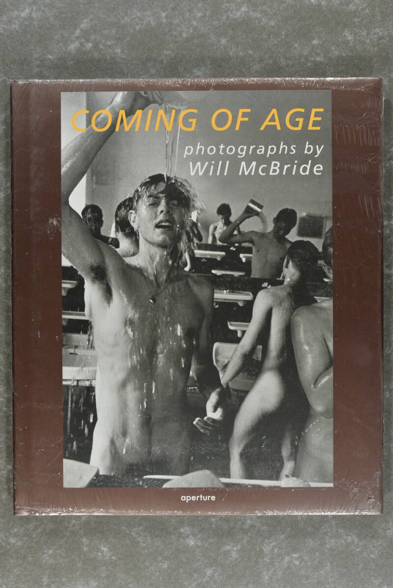 McBride, Will  -  Coming of Age: Photographs by Will McBride        (New in plastic!)