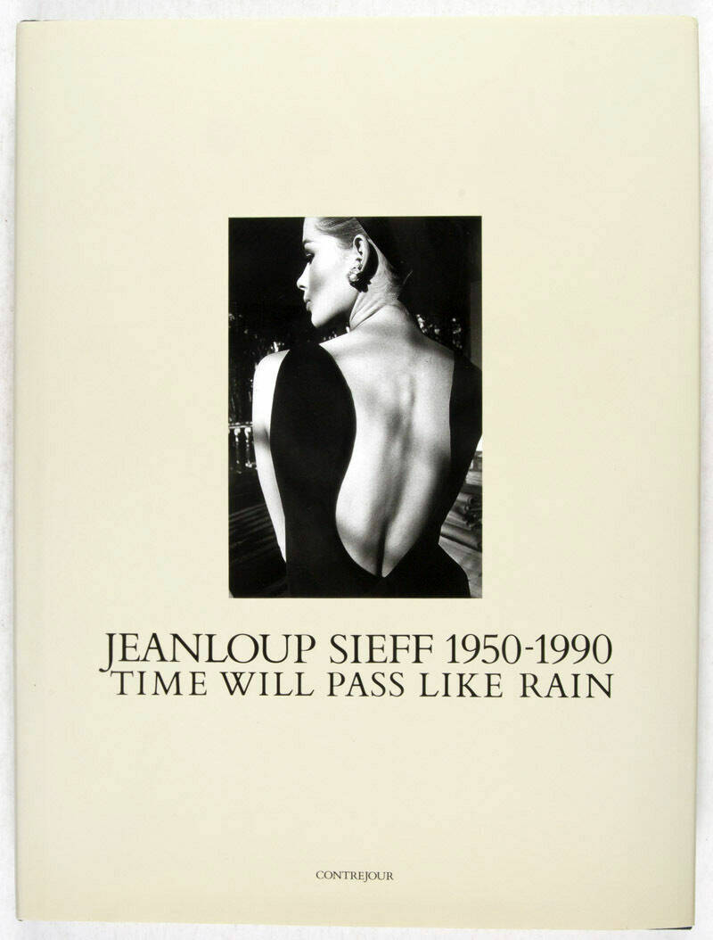 Jeanloup, Sieff | Time will pass like Rain 1950 - 1990
