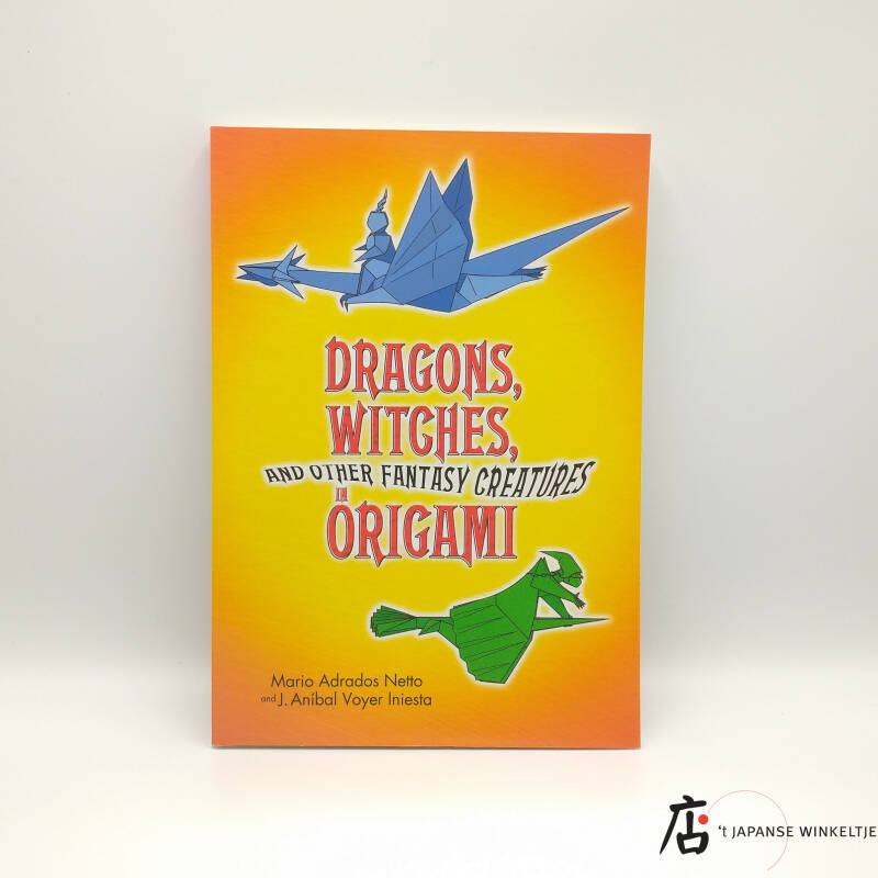 Dragons, Witches and Other Fantasy Creatures In Origami