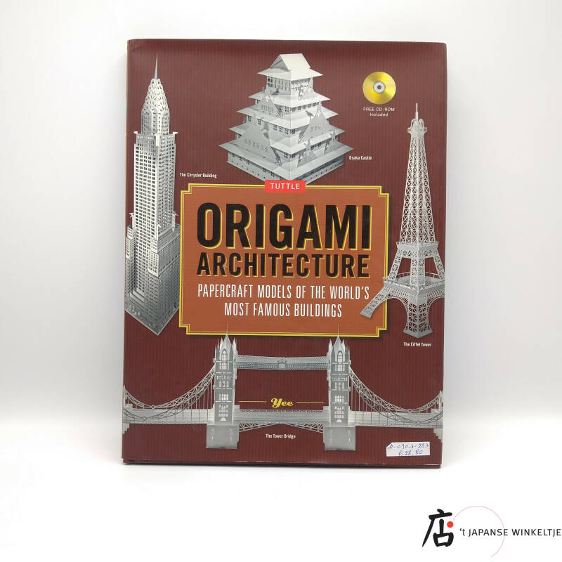 Origami Architecture; Papercraft Models of the World's Most Famous Buildings incl. CD-ROM