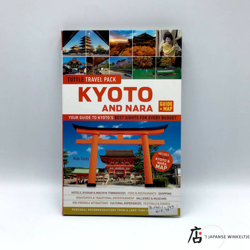 Tuttle Travel Pack; Kyoto and Nara (+ Guide map) - Rob Goss
