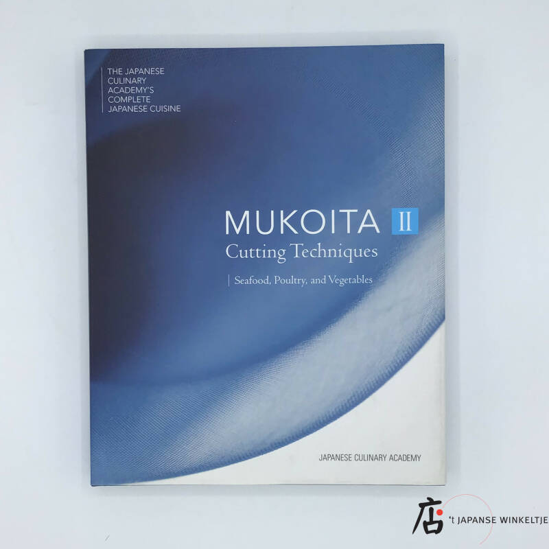 Mukoita II Cutting Techniques; Seafood, Poultry and Vegetables
