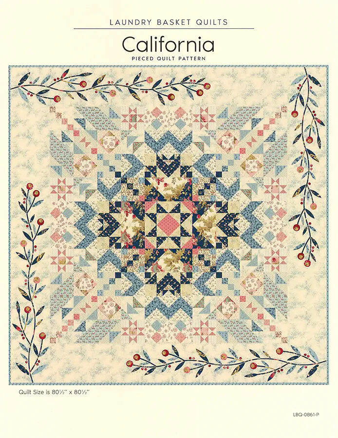 Patroon California, Edyta Sitar of Laundry Basket Quilts