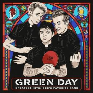 Green Day-Greatest Hits: God''s Favorite Band