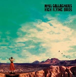 Gallagher, Noel'High Flying Birds-Who Build the moon?