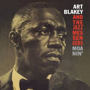 Blakey,Art and the Jazz messengers-Moanin
