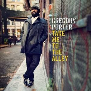 Porter, Gregory-Take Me to the Alley
