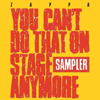 Zappa, Frank-You can't do that on stage anymore RSD2020