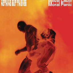 Nothing But Thieves-Moral Panic