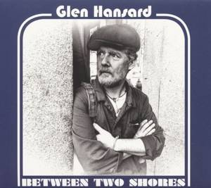 Hansard, Glen-Between two Shores