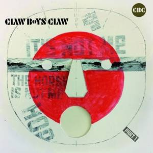 Claw Boys Claw- It's Not Me, The Horse Is Not Me