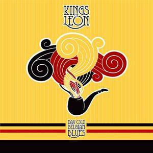 Kings of Leon-Day old Belgian Blues