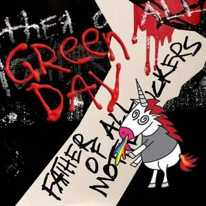 Green Day-Father of all Motherfuckers