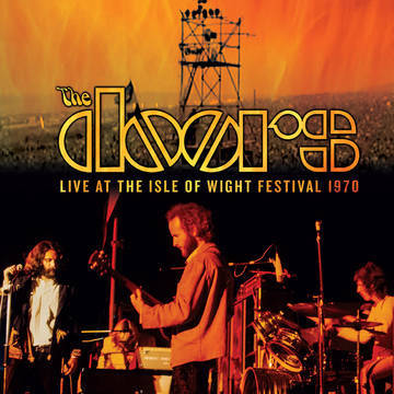 Doors, The- Live At The Isle Of Wight Festival 1970