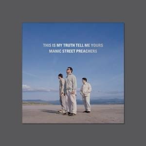 Manic Street Preachers-This is My Truth Tell me Yours