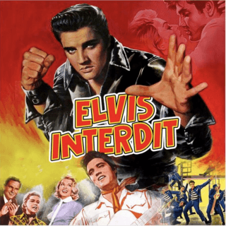 Presley, Elvis-Elvis Prohibited (Interdit)