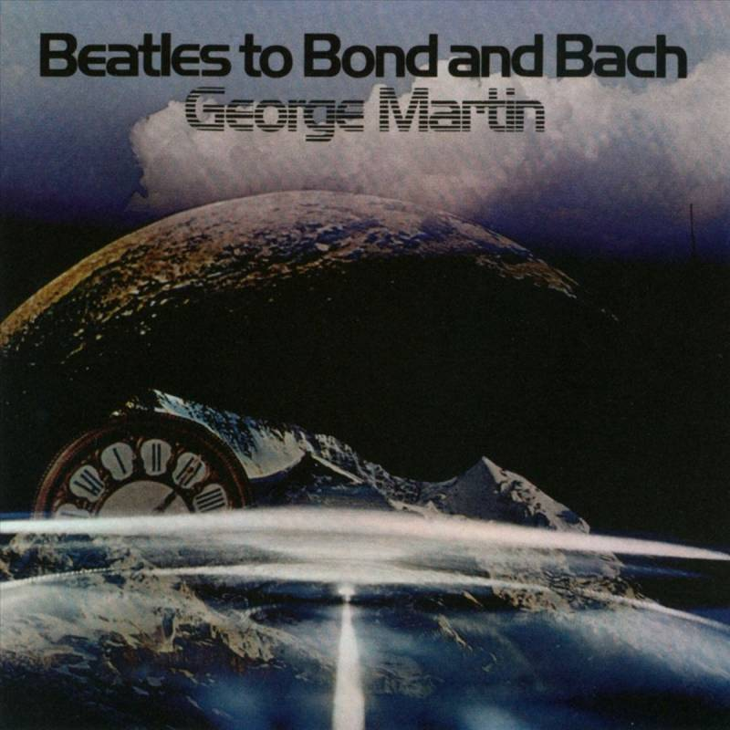 Martin, George- Beatles to Bond and Bach