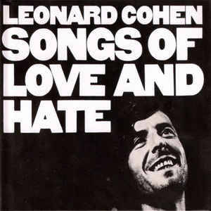 Cohen, Leonard - Songs of love and hate