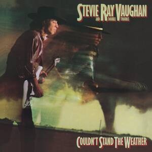 Vaughan, Stevie Ray-Couldn't Stand the Weather