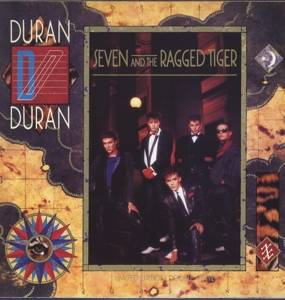 Duran Duran- Seven And The Ragged Tiger