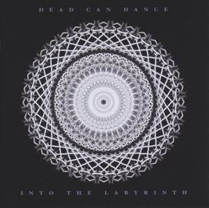 Dead Can Dance- Into The Labyrinth