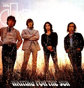 Doors, The- Waiting For The Sun