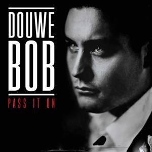 Douwe Bob- Pass It On