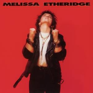 Etheridge, Melissa-Melissa Eteridge