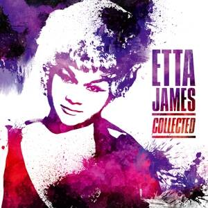 James, Etta-Collected