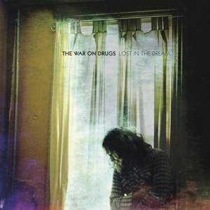 War on Drugs, The-Lost in the Dream1