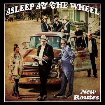 Asleep at the Wheel- New Routes