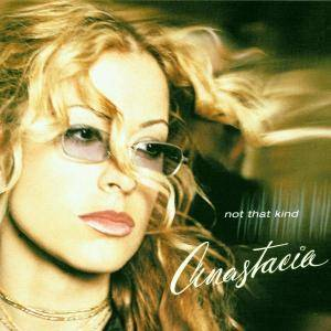 Anastacia- Not That Kind
