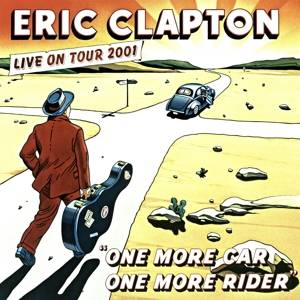 Clapton, Eric- One More Car, One More Rider