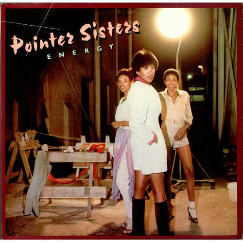 Pointers Sisters - Energy
