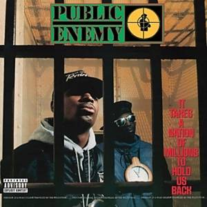 Public Enemy-It Takes a Nation to Hold Us Back