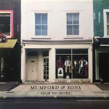 Mumfords & Sons-Sign No More
