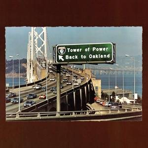 Tower of Power-Back to Oakland