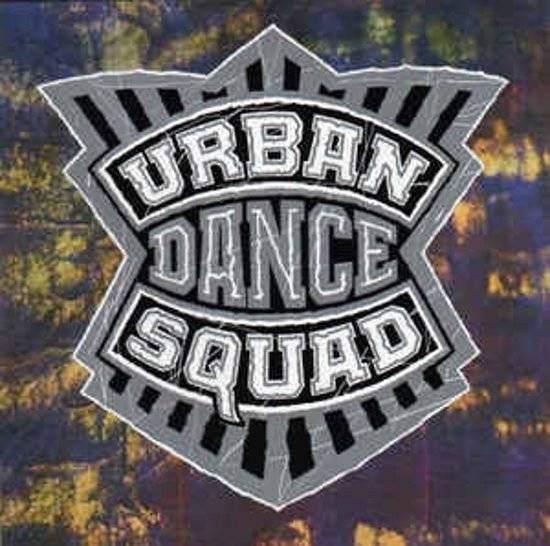 Urban Dance Squad-Mental Gloss for the Globe
