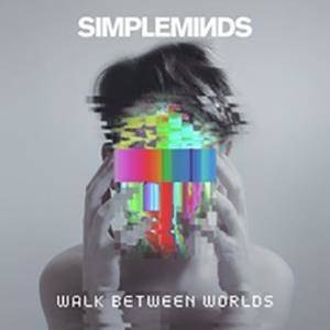 Simple Minds-Walk Between Worlds