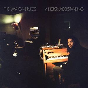 War on Drugs, The-A Deeper Understanding