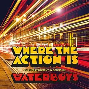 Waterboys, The-Where the Action Is