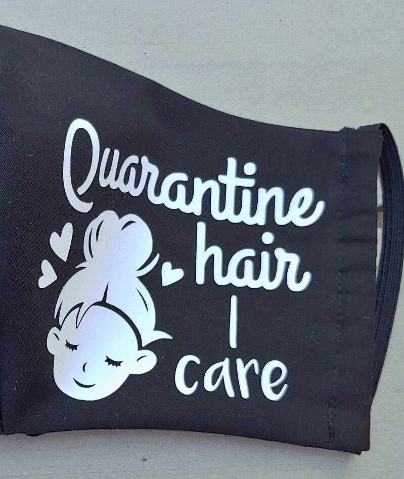 Mondkapje 'Quarantine hair I care 1'