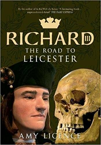 Richard III: The Road to Leicester.