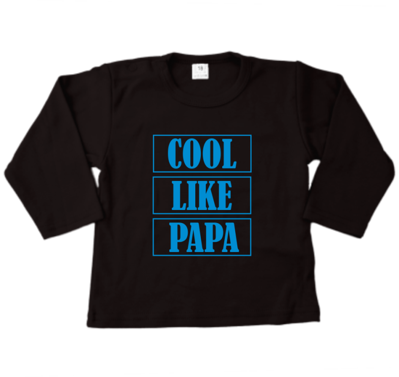 Shirt lange mouw COOL LIKE PAPA