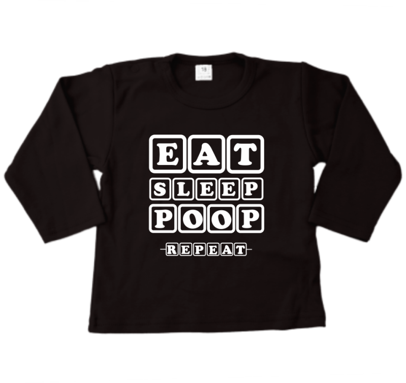 Shirt lange mouw EAT SLEEP POOP REPEAT